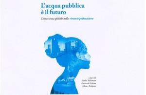 L'acqua pubblica, il futuro