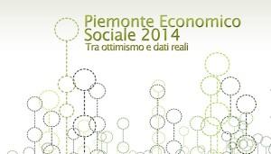 Piemonte Economico Sociale, tra ottimismo e dati reali