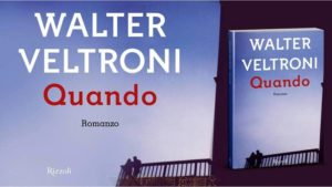 "Walter Veltroni racconta ""Quando"""
