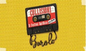 Collisioni 2019: Mix-Tape dal 17 giugno a Barolo
