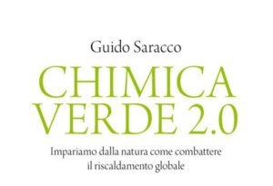 La chimica verde 2.0 di Guido Saracco