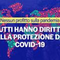 Nessun profitto sulla Pandemia,tutti hanno diritto alla protezione da Covid19: firma la petizione europea